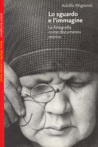 lo Sguardo e l'immagine di Adolfo Mignemi